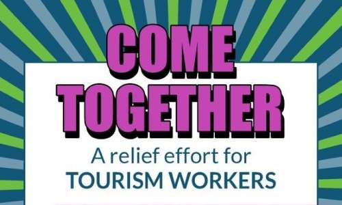 "Graphic design that reads ""Come Together: A Relief Effort for Tourism Workers"""