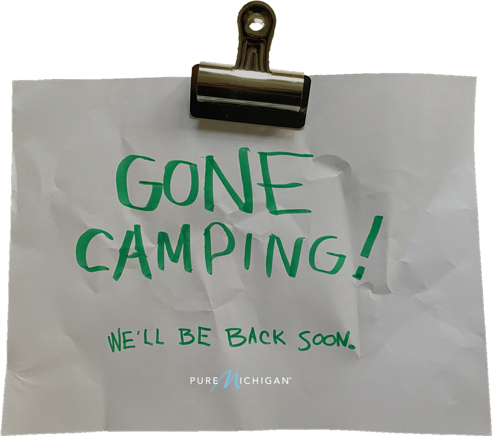 "Graphic design that reads ""Gone Camping. We'll be back soon."""