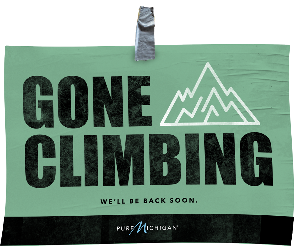 "Graphic design that reads ""Gone Climbing. We'll be back soon."""